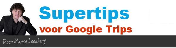 supertips voor google trips